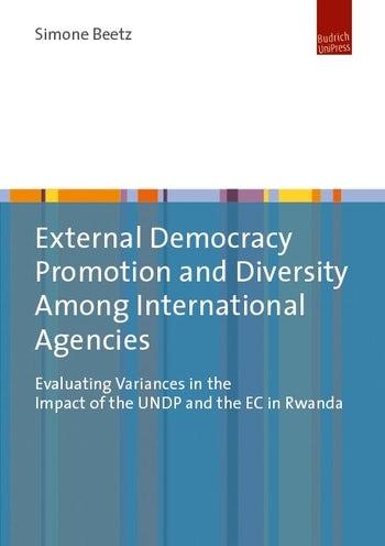 External Democracy Promotion and Diversity Among International Agencies