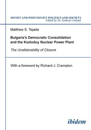 Bulgaria's Democratic Consolidation and the Kozloduy Nuclear Power Plant