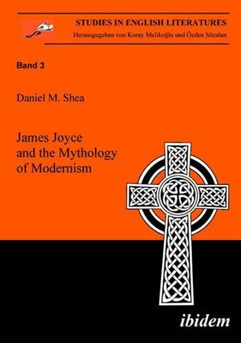 James Joyce and the Mythology of Modernism