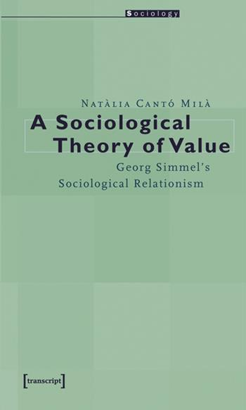 A Sociological Theory of Value