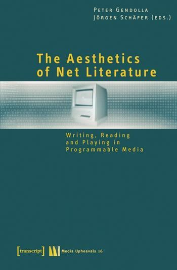 The Aesthetics of Net Literature