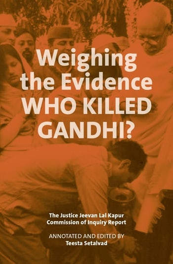 Weighing the Evidence: Who Killed Gandhi?