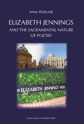 Elizabeth Jennings and the  Sacramental  Nature  of  Poetry
