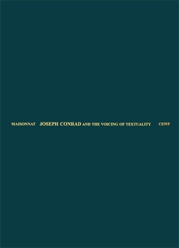 Joseph Conrad and the Voicing of Textuality