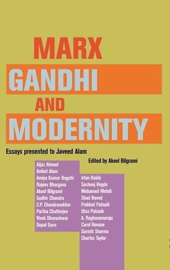 Sample Essay Papers Marx Gandhi And Modernity Essays On Science And Religion also Essay Proposal Outline Marx Gandhi And Modernity  Essays Presented To Javeed Alam  Good Proposal Essay Topics