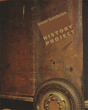Vivan Sundaram: History Project