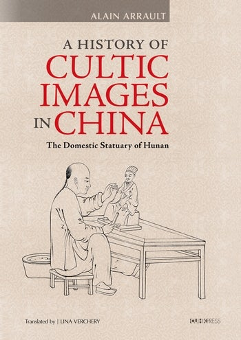 A History of Cultic Images in China