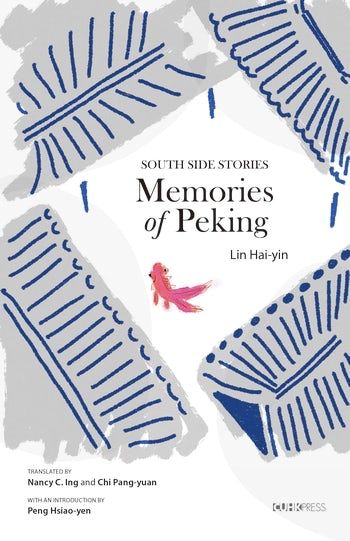 Memories of Peking